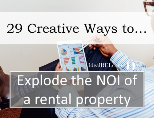 29 Creative Ways to Increase the NOI and Explode the Value of Your Rental Property